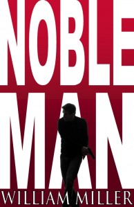 Thumbnail=Noble Man 5.5x8.5 Front Cover1 (300 dpi)